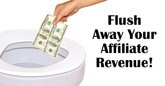 Losing affiliate money